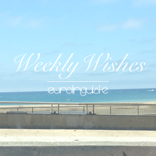 Weekly Wishes // April 2014 Link Up