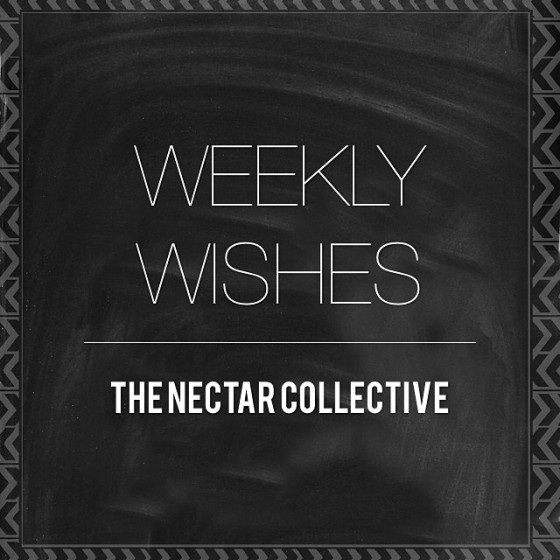 Weekly Wishes | May 2014